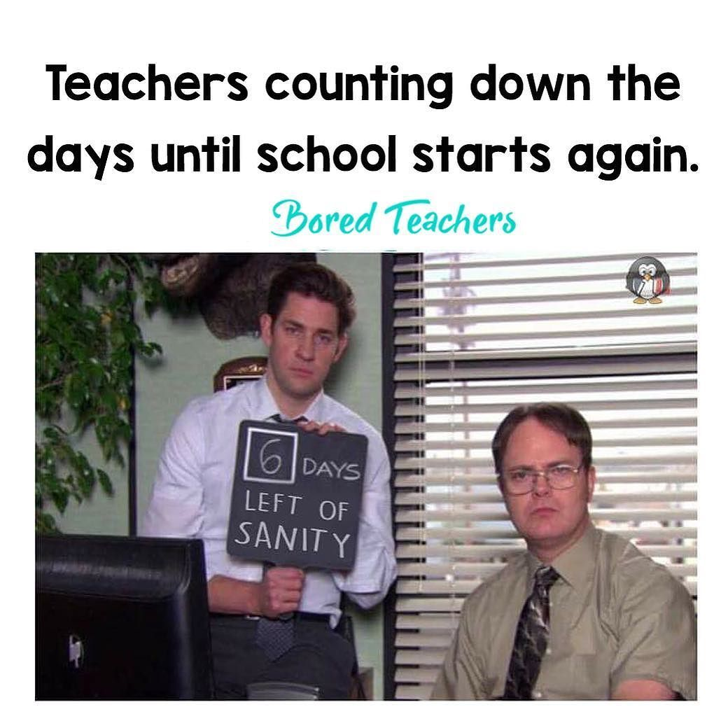 Teachers  faces when... they start counting down the days until school  starts again . 0891392427