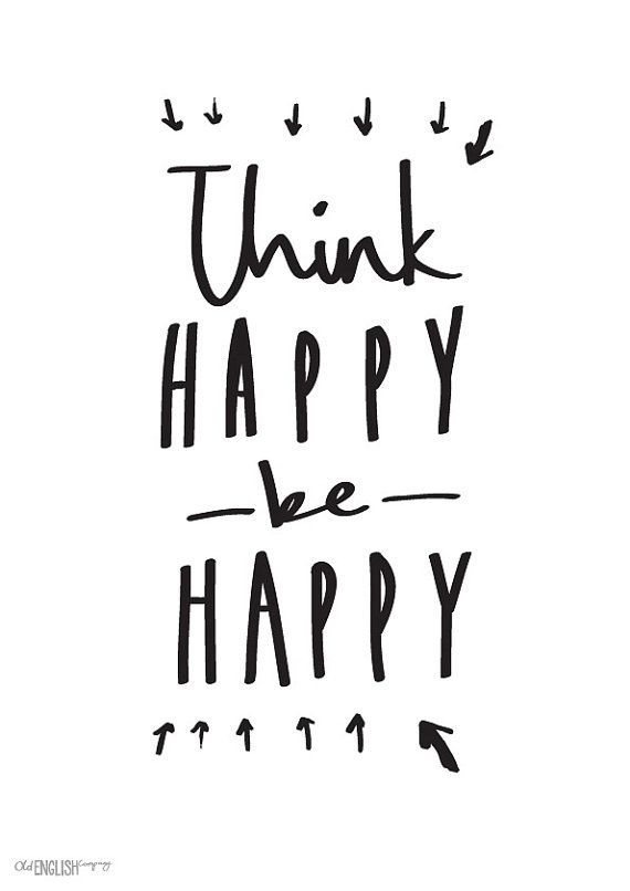 a4 think happy be happy print motivational quote print entre particulier location et mat riel. Black Bedroom Furniture Sets. Home Design Ideas