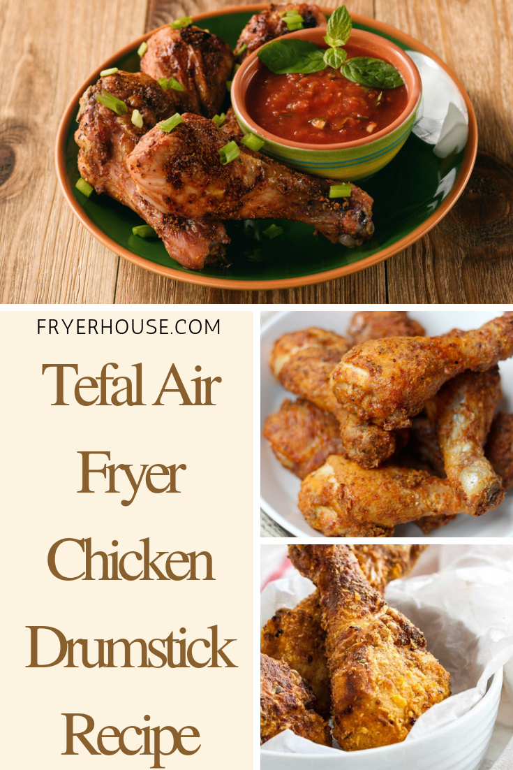 Tefal Air Fryer Chicken Drumstick Recipe Drumstick
