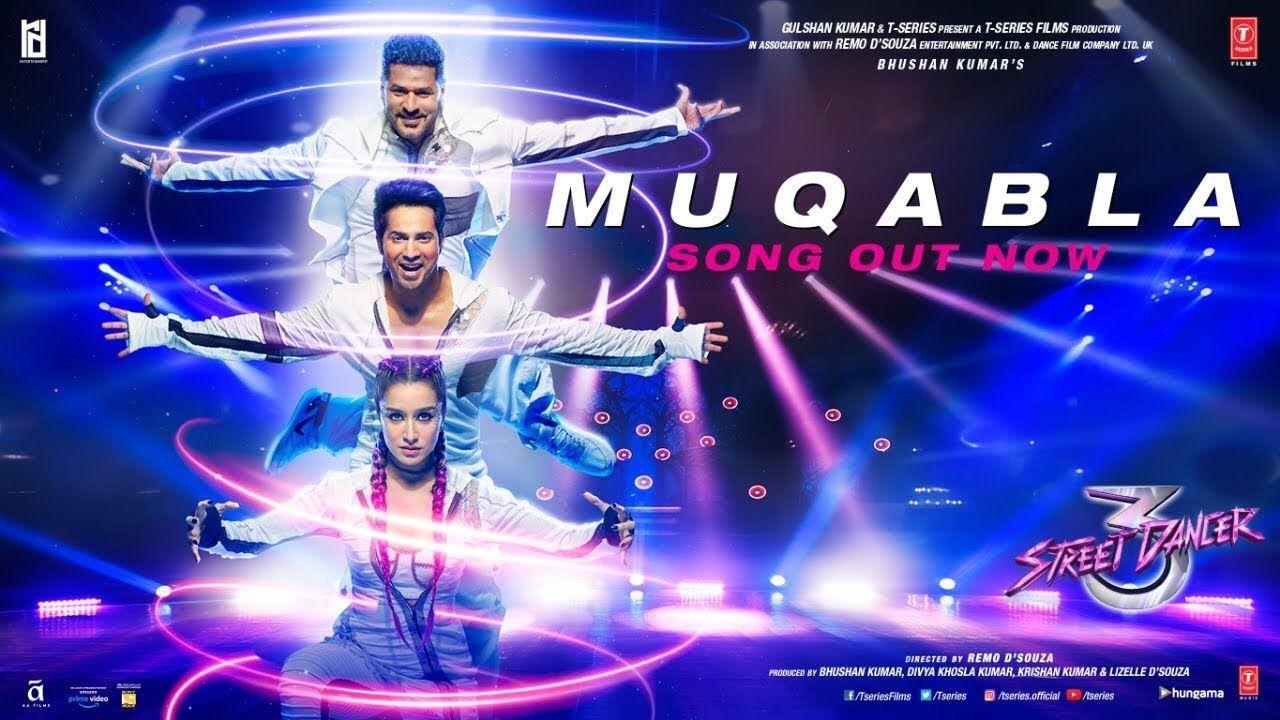 Muqabla Video Song Street Dancer 3d A R Rahman Prabhudeva Varun D Hollywood Songs Songs Lyrics