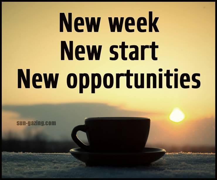 New week New start New opportunities makeithappen
