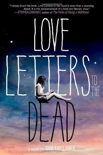 Love Letters To The Dead Amazonde Ava Dellaira Englische Bücher