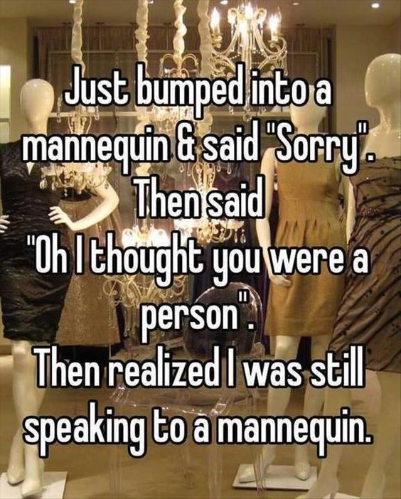 Funny Friday: Speaking to a Mannequin - Happy, Healthy & Prosperous