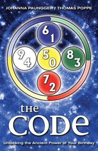 The Code By Johanna Paungger Http Www Amazon Com Gp Product