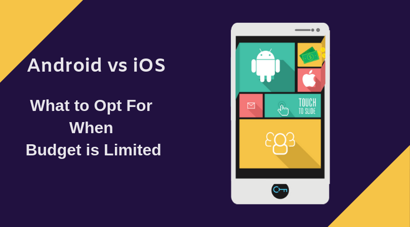 Android or iOS apps is an ageold question. Here is a