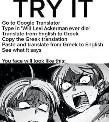 Ayyy I Did This And It Said Levi Ackerman Will Never Die Attack On Titan Anime Attack On Titan Meme Attack On Titan Funny