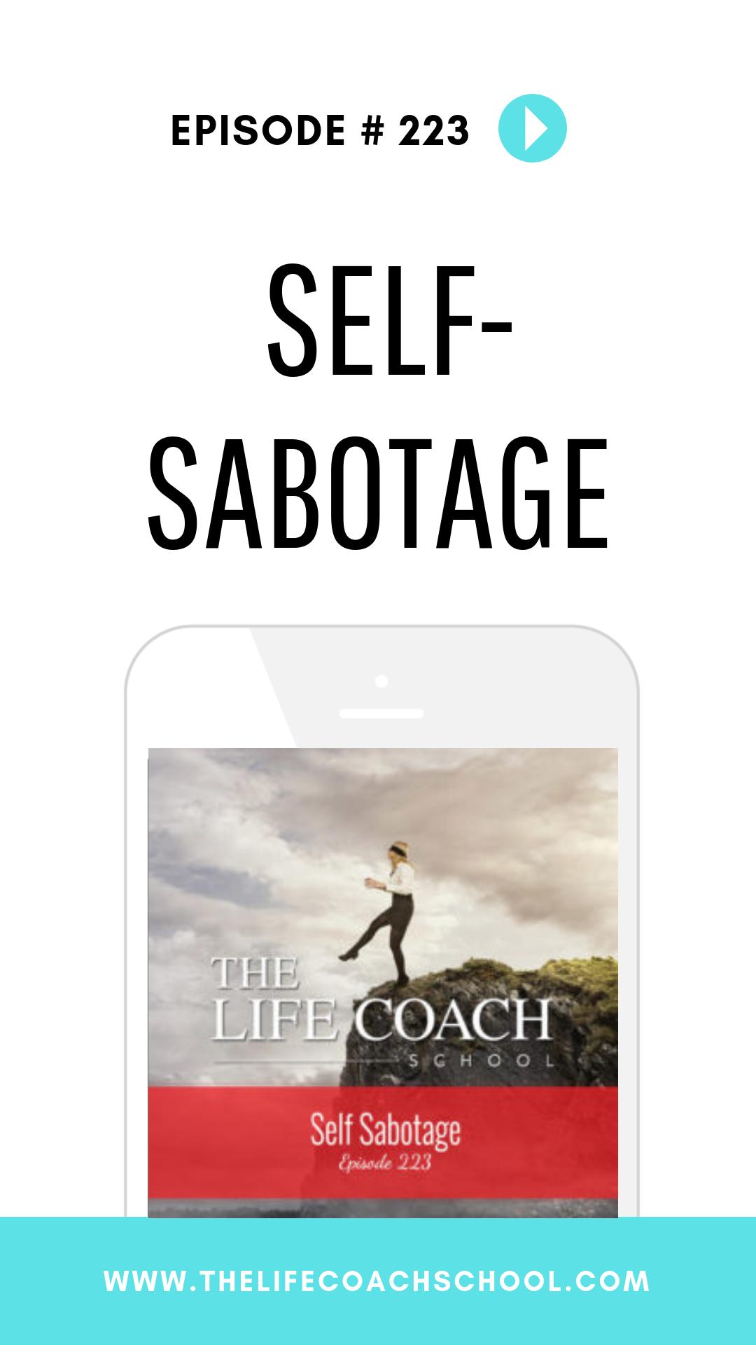Self Sabotage Worksheet