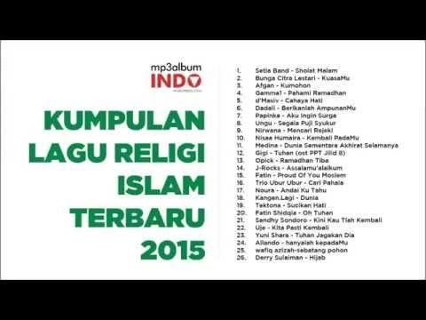 Kumpulan Lagu Religi Islam Terbaru 2015 Lagu Islam