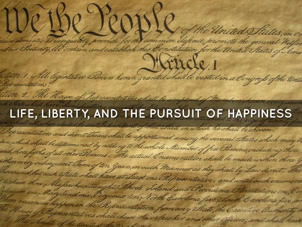 Life Liberty And The Pursuit Of Happiness Quote Life Liberty And The Pursuit Of Happiness  The Pursuit