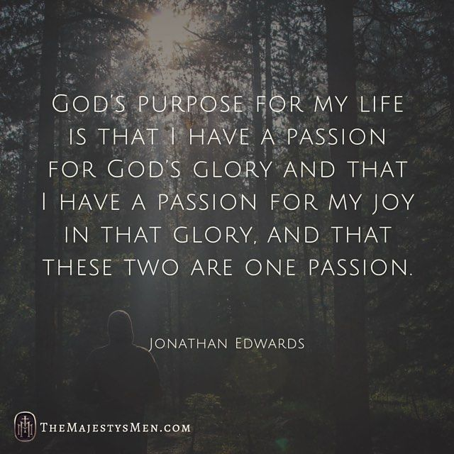 Jonathan Edwards Quotes Awesome May This Underlie Every Resolution Goal And Desire We Have For