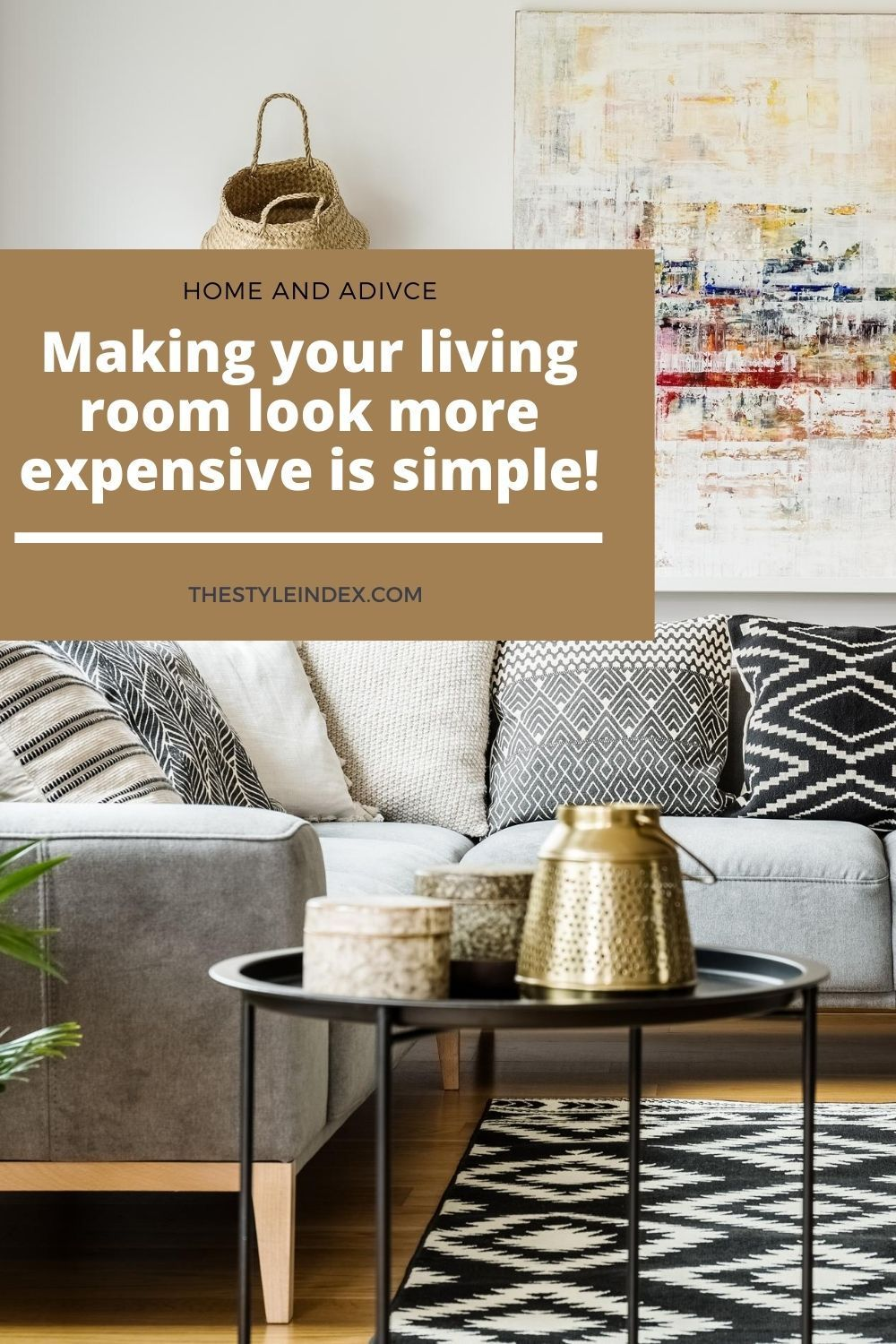 Make your Living Room look more Expensive - The Style ...