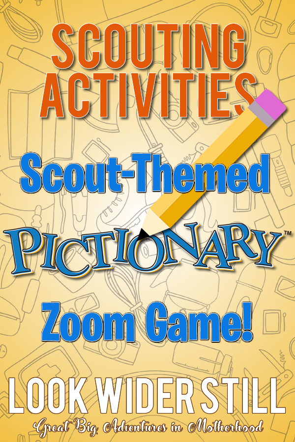 Scouting Activities ScoutThemed Pictionary Zoom Game! in