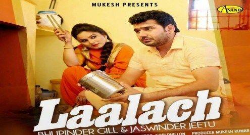 Laalach Song Video Download In Mp4 Hd Bhupinder Gill Jaswinder Jeetu Songs Rock Songs Mp3 Song