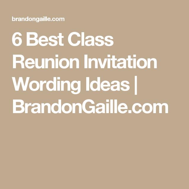 6 best class reunion invitation wording ideas pinterest 6 best class reunion invitation wording ideas brandongaille stopboris Choice Image