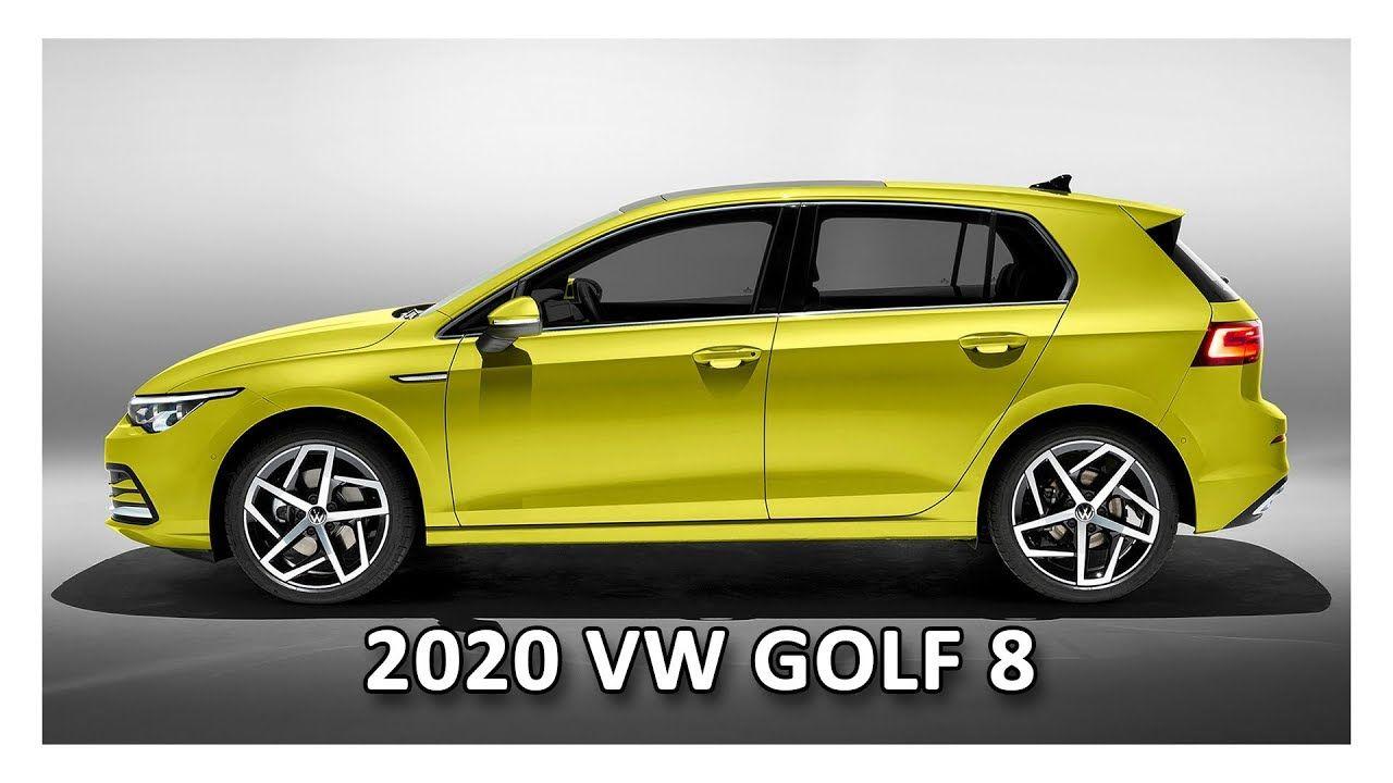 2020 Volkswagen Golf Mk8 Volkswagen Volkswagen Golf Volkswagen Models