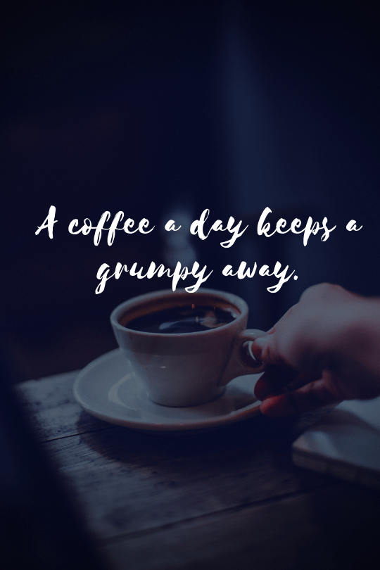 20 More Inspirational Coffee Quotes That Will Boost Your Day ...