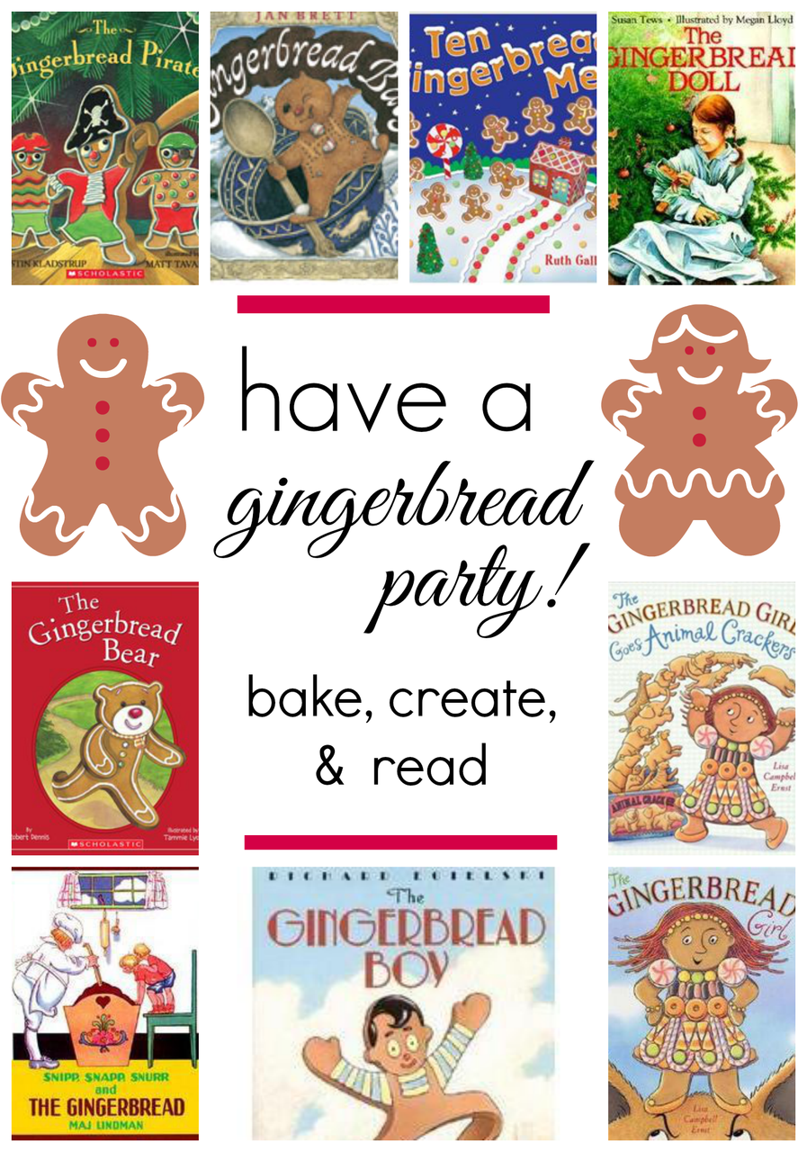 Have a Gingerbread Party: Bake, Create, and Read! | Navidad