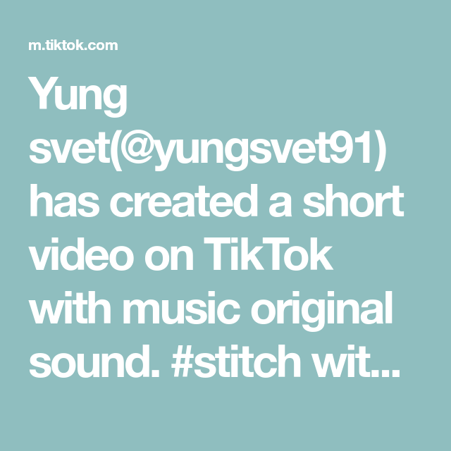 Yung Svet Yungsvet91 Has Created A Short Video On Tiktok With Music Original Sound Stitch With Laugh Now Cry Later The Originals Digital Marketing Training