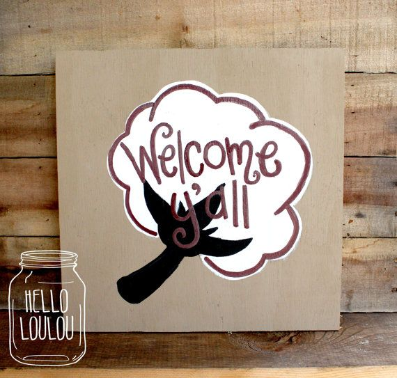 Welcome Y All Cotton Boll Wood Sign On Etsy 20 00 Let