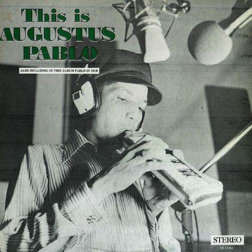 LOVE this guy! Augustus Pablo (1973, Aquarius/Kaya Records)