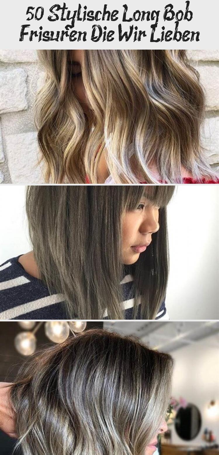 50 Stylische Long Bob Frisuren Die Wir Lieben Frisuren Ideen 2019 Haarfarbepink Haarfarbeverlauf Haarfarbeaschblond In 2020 Hair Styles Beauty Long Hair Styles