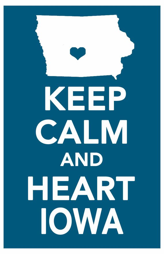Keep Calm Print Iowa Art Poster All 50 States In By
