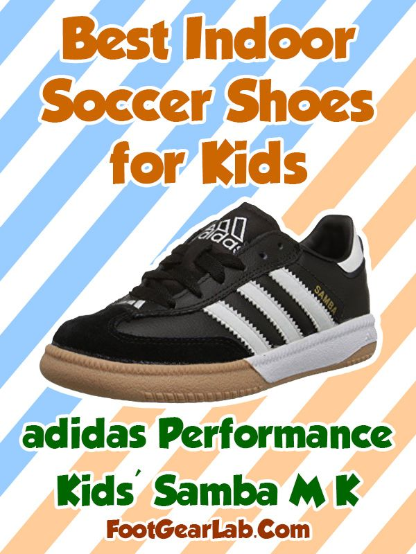 491f60f669420 adidas Performance Kids' Samba M K - Best Indoor Soccer Shoes for Kids -  #IndoorSoccerShoes #SoccerShoes #IndoorSoccer #Soccer
