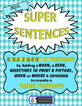 Help Your Students Stretch Their Simple Sentences By Adding Adjectives Adverbs And Descriptive Details These Sentences Workbook Cover Nouns Verbs Adjectives