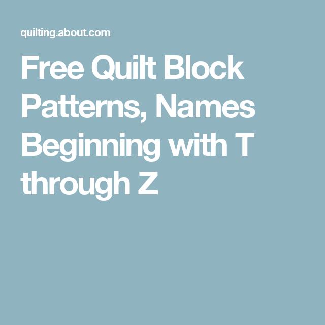 Free Quilt Block Patterns, Names Beginning with T through Z ... : names of quilt blocks - Adamdwight.com