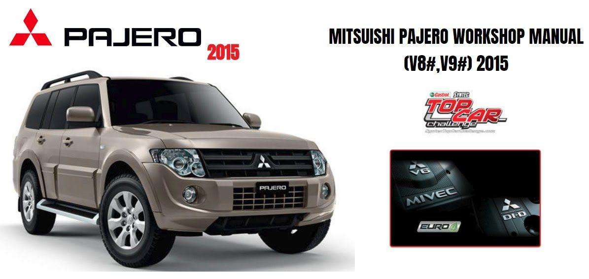 mitsubishi pajero 2008 2015 workshop manual mitsubishi pajero 2008 rh pinterest co uk Mitsubishi Pajero 2006 2008 mitsubishi pajero service manual