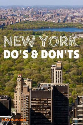 the dos and donts of being a tourist in new york city