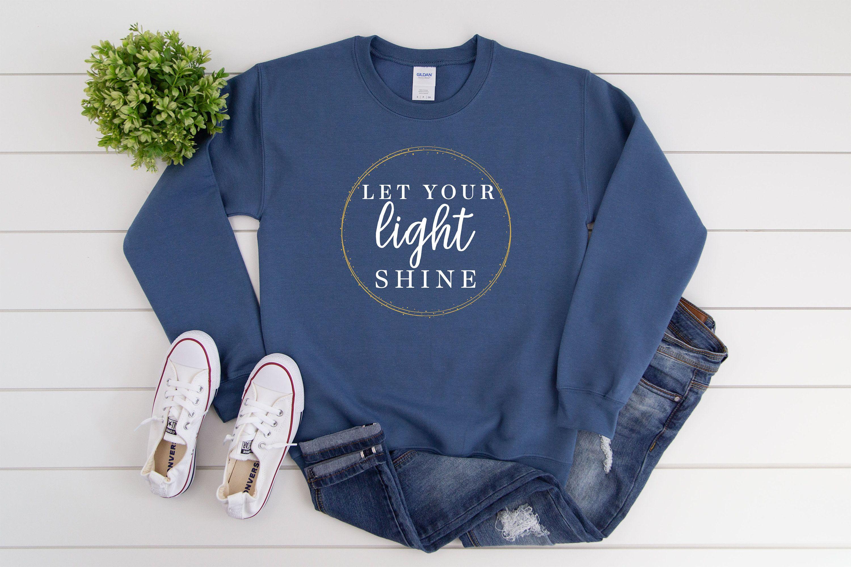 Let Your Light Shine Christian Sweatshirt For Women Matthew Etsy Christian Sweatshirt Sweatshirts Base Shirt [ 2000 x 3000 Pixel ]