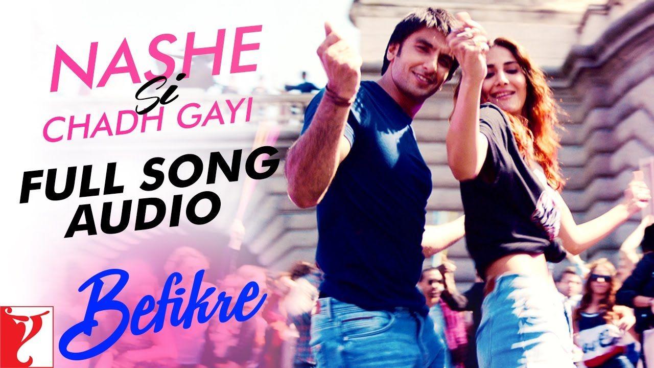 Nashe Si Chadh Gayi Full Song Audio Befikre Arijit Singh