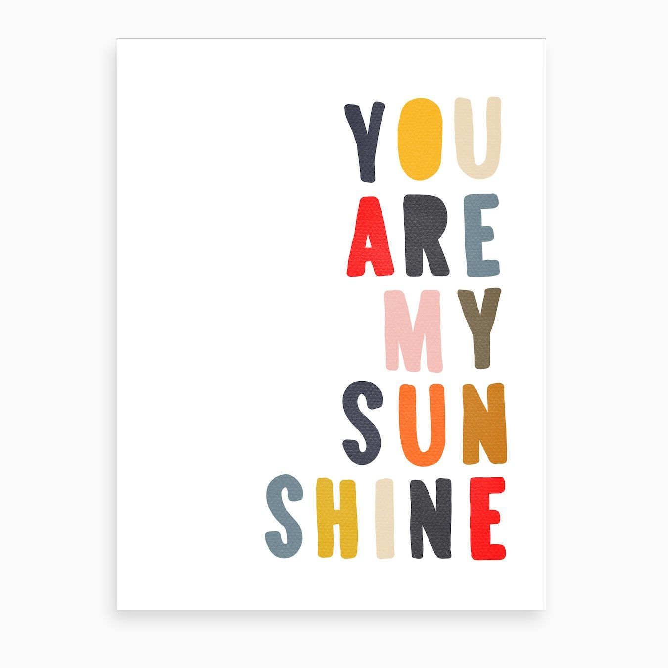 You Are My Sunshine Quote Muted Rainbow Colours Art Print ...