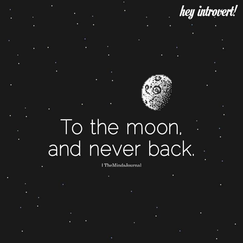 To The Moon And Never Back Astronaut quotes, Vodka