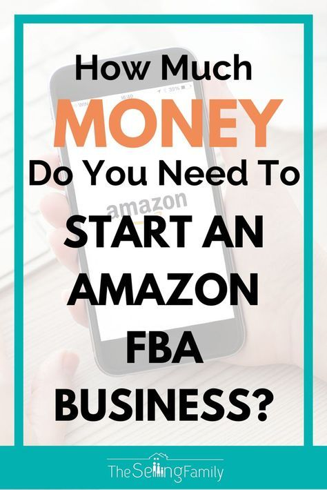 How Much Money Do You Need To Start An Amazon FBA Business ...