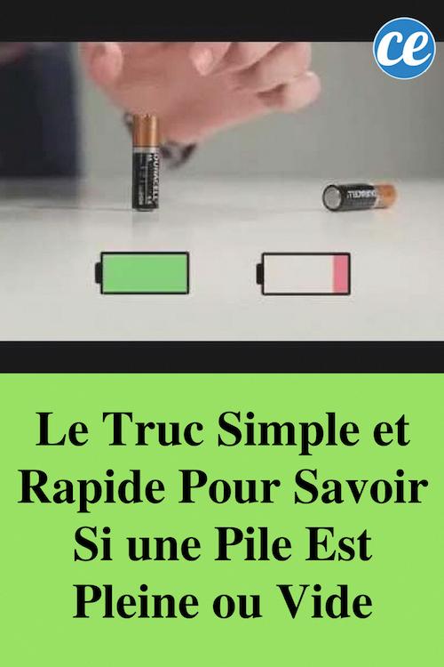 Le Truc Simple Et Rapide Pour Savoir Si Une Pile Est Pleine Ou Vide Ideebricolage La Pile Truc Trucs Et Astuces