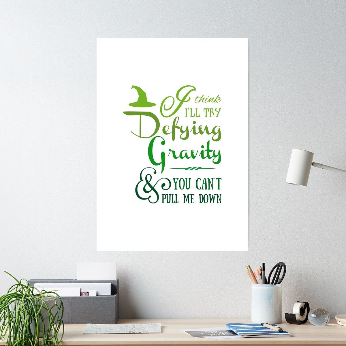 'Defying Gravity - Wicked Musical Quote Lyrics' Poster by EnchantedWishes
