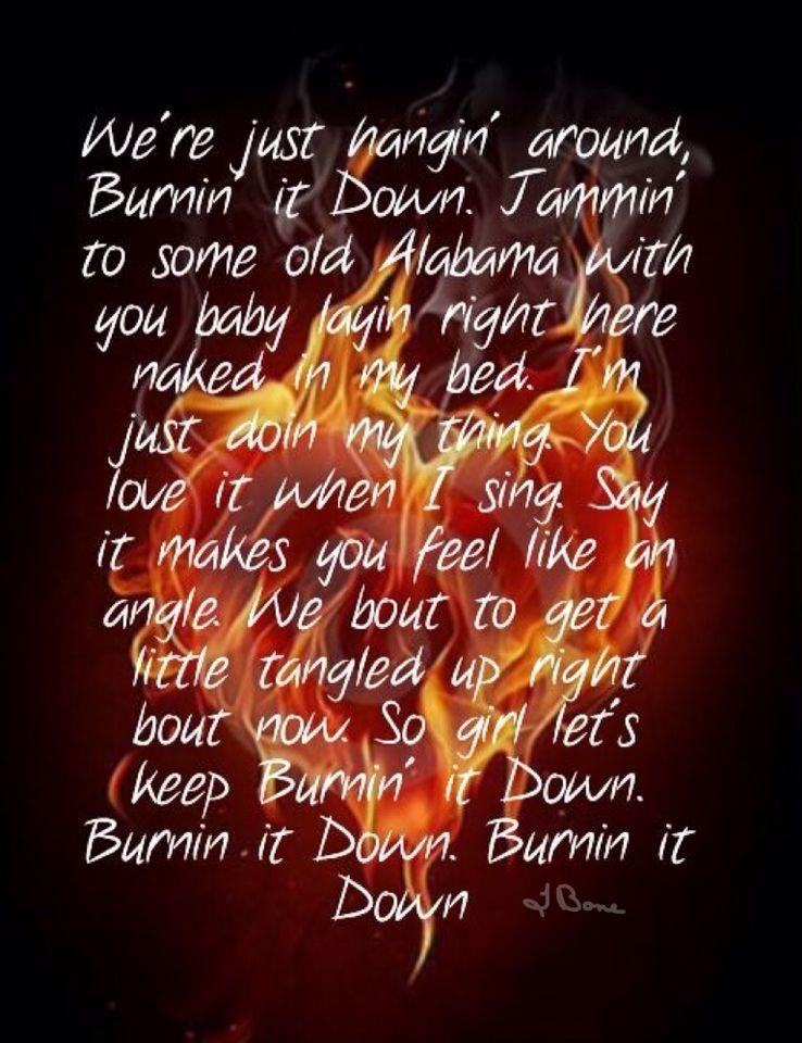 Lyric down rodeo lyrics : Jason Aldean ~ Burnin' it Down | Jason Aldean | Pinterest | Jason ...