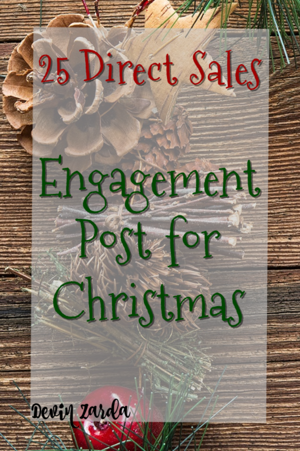25 Christmas Engagement Posts   Direct Sellers in 2020 | Christmas