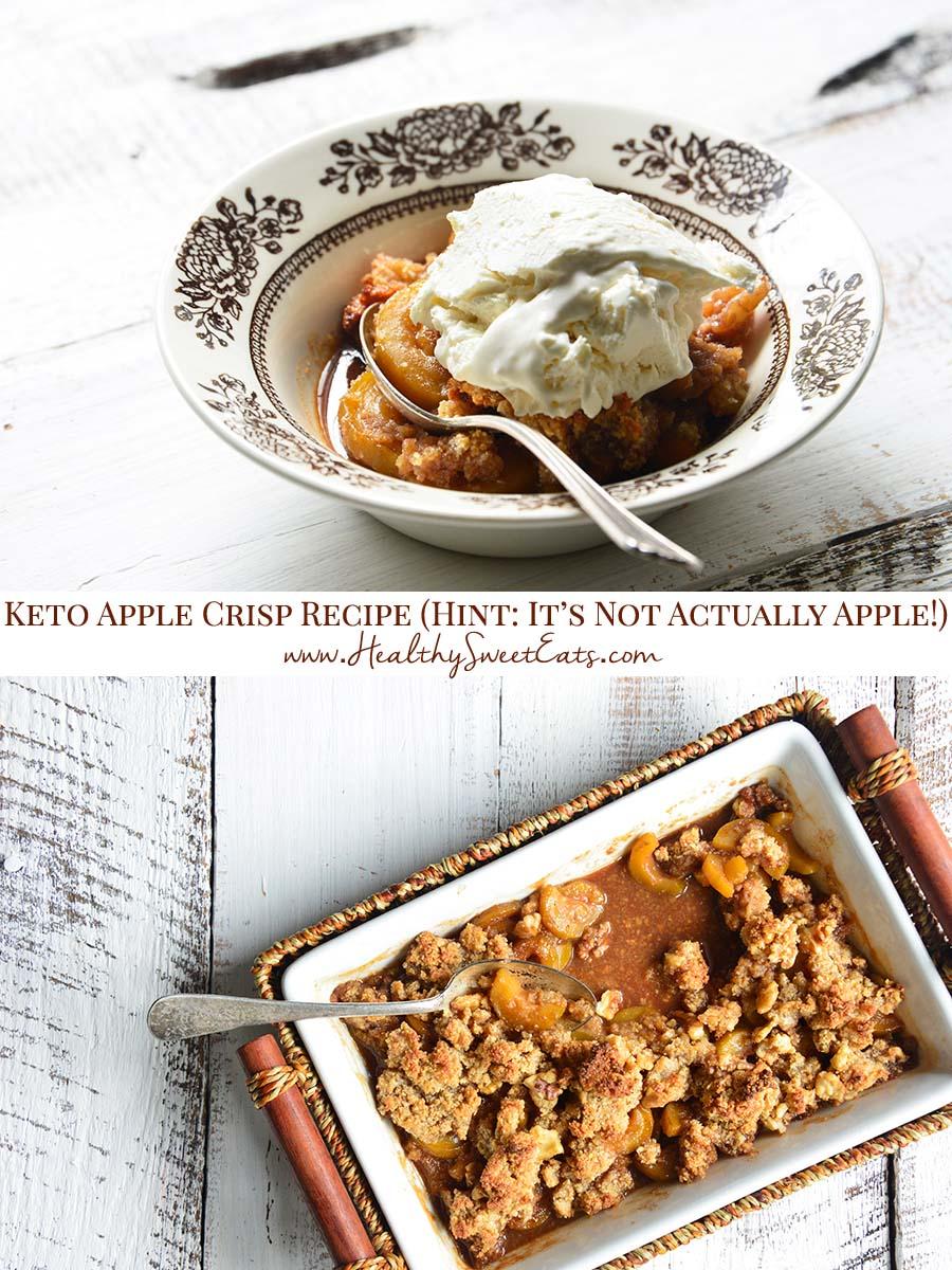 Low Carb Keto Apple Crisp Recipe Pinnable Image in 2020