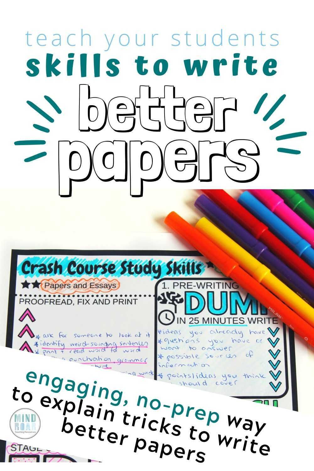 Teach Students To Write Better Papers And Essays In 2020 Study Skills Student Skills Essay