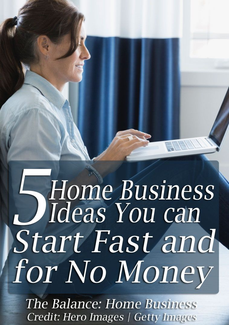 Here Are HomeBusinesses Ideas You Can Start Fast for No