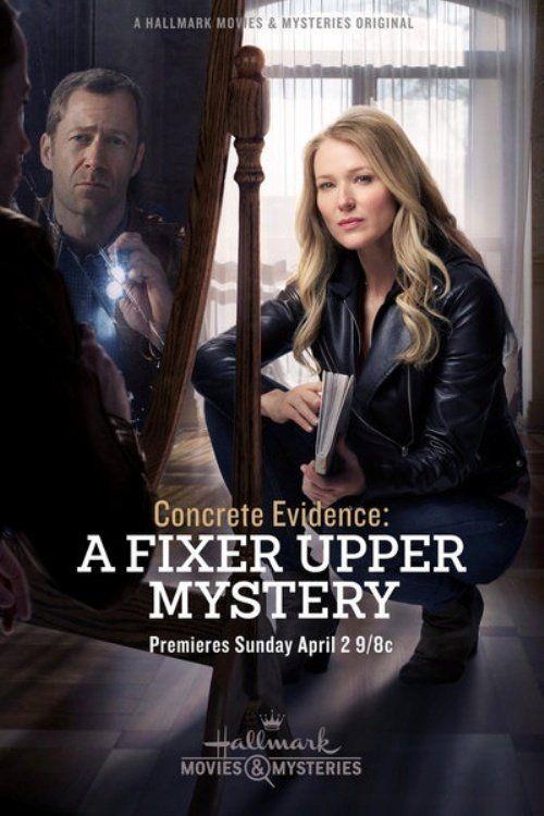 Watch Concrete Evidence: A Fixer Upper Mystery Full Movie Online | Hallmark mysteries, Hallmark ...