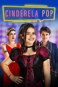 Watch Cinderela Pop 2019 Filme Online Schauen Kostenlos