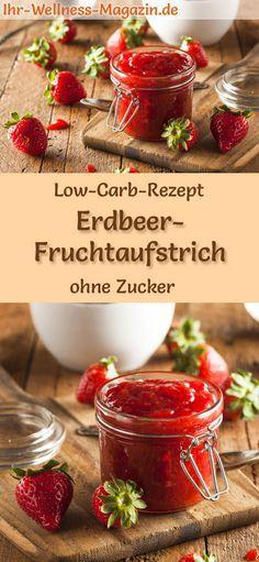 Low Carb Erdbeer-Marmelade – Fruchtaufstrich-Rezept ohne Zucker