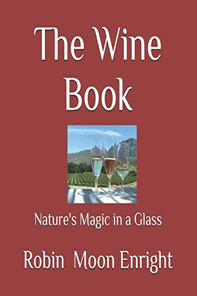 (2018) The Wine Book: Nature's Magic in a Glass by Robin ...