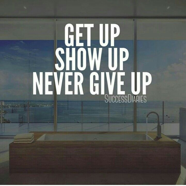 NAAM™ - Show up and Never Give Up...MOVE NOW!!!  #NAAM #SudeGlobal