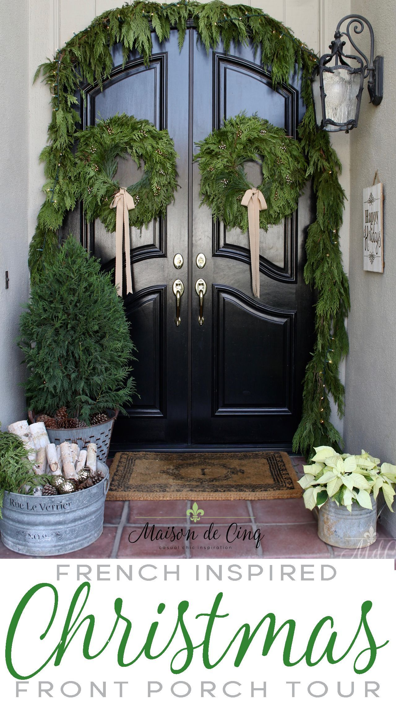 A French Inspired Christmas Front Porch Maison Style in ...