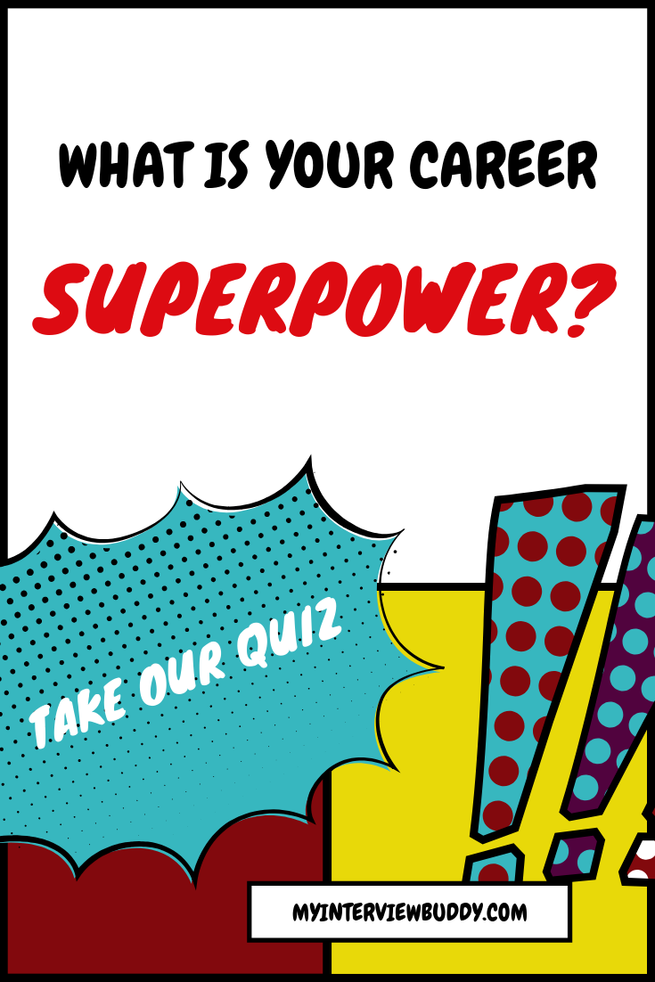 What is your career superpower? What do you bring to the